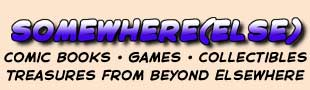Somewhere Else Comics Games More