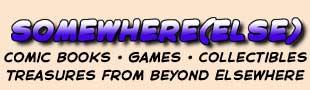 Somewhere Else Comics Games More